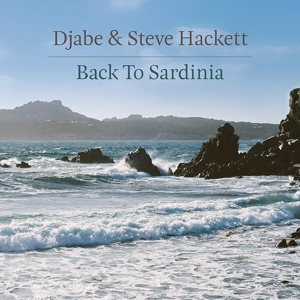 DJABE & STEVE HACKETT - BACK TO SARDINIA -CD+DVD-