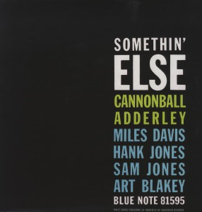 ADDERLEY, CANNONBALL - SOMETHIN  ELSE