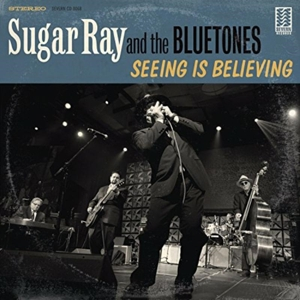 SUGAR RAY & THE BLUETONES - SEEING IS BELIEVING