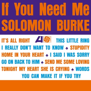 BURKE, SOLOMON - IF YOU NEED ME -HQ-