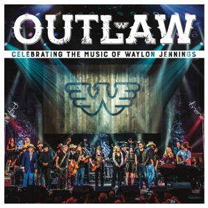 VARIOUS - OUTLAW: CELEBRATING THE..