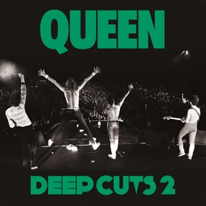 QUEEN - DEEP CUTS VOLUME 2 (2011 REMASTER)