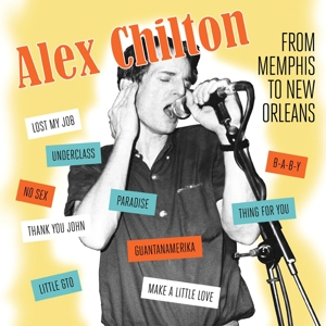 CHILTON, ALEX - MEMPHIS TO NEW ORLEANS