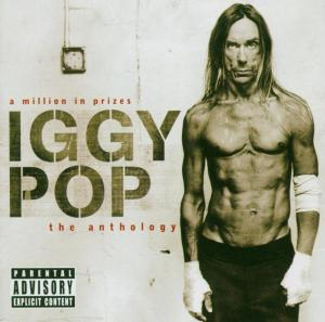 IGGY POP - A MILLION IN PRIZES  IGGY POP THE A
