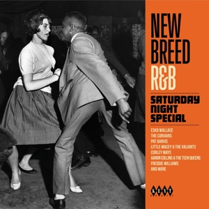 VARIOUS - NEW BREED R&B - SATURDAY NIGHT SPECIAL