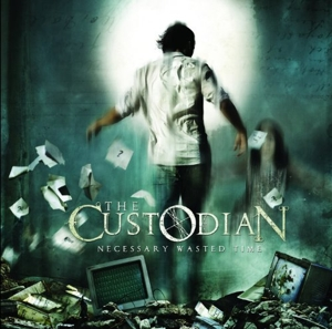 CUSTODIAN - NECESSARY WASTED TIME