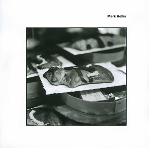 HOLLIS, MARK - MARK HOLLIS