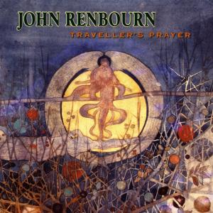 RENBOURN, JOHN - TRAVELER'S PRAYER