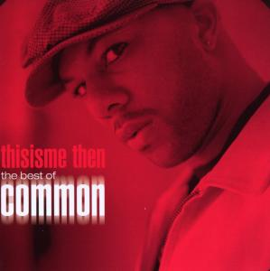 COMMON - THISISME THEN - BEST OF