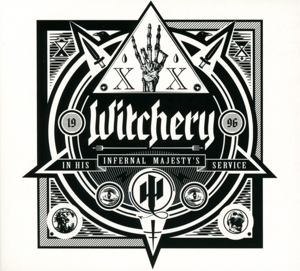 WITCHERY - IN HIS INFERNAL MAJESTY'S SERVICE