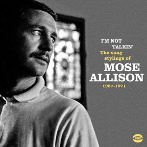 ALLISON, MOSE - I'M NOT TALKIN'