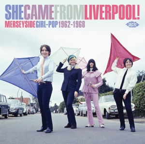 VARIOUS - SHE CAME FROM LIVERPOOL!