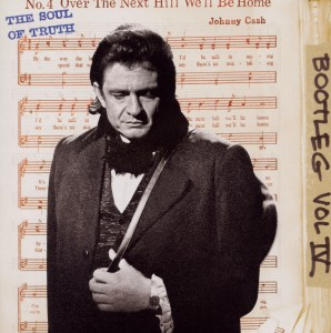 CASH, JOHNNY - BOOTLEG 4: THE SOUL OF..