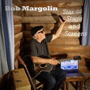 MARGOLIN, BOB - STAR OF STAGE AND SCREENS