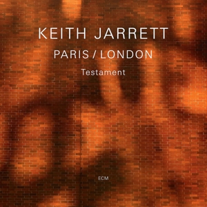 JARRETT, KEITH - LONDON-PARIS / TESTAMENT