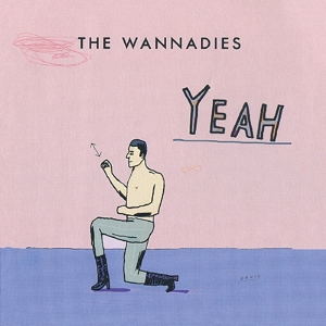 WANNADIES - YEAH -COLOURED-