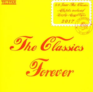 CLASSICS, THE - FOREVER