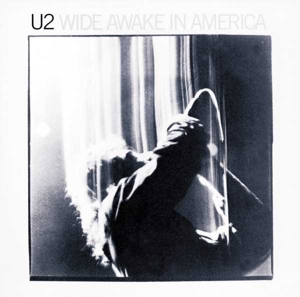 U2 - WIDE AWAKE IN AMERICA  180GR&DOWNLO