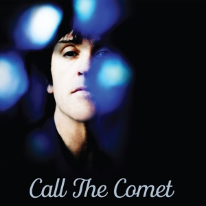 MARR, JOHNNY - CALL THE COMET