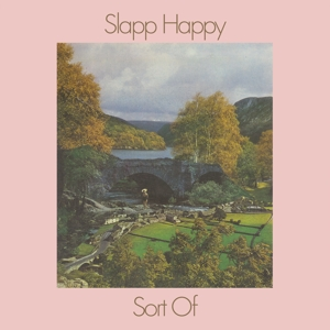 SLAPP HAPPY (WITH FAUST) - SORT OF