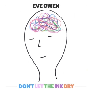 OWEN, EVE - DON T LET THE INK DRY
