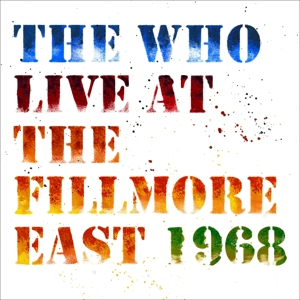 WHO - LIVE AT THE FILLMORE