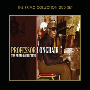 PROFESSOR LONGHAIR - PRIMO COLLECTION
