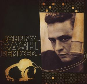CASH, JOHNNY - JOHNNY CASH REMIXED