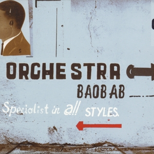 ORCHESTRA BAOBAB - SPECIALIST IN ALL STYLES -REISSUE-