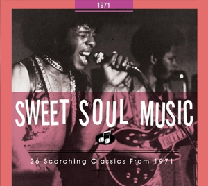 VARIOUS - SWEET SOUL MUSIC.. 1971
