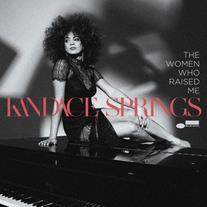 KANDACE SPRINGS - THE WOMEN WHO RAISED ME