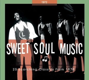 VARIOUS - SWEET SOUL MUSIC.. 1972
