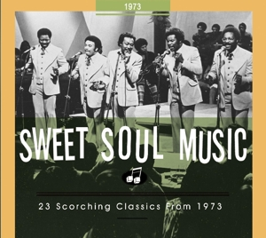 VARIOUS - SWEET SOUL MUSIC.. 1973