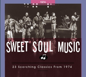 VARIOUS - SWEET SOUL MUSIC.. 1974