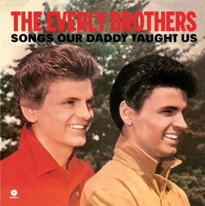 EVERLY BROTHERS - SONGS OUR DADDY.. -HQ-
