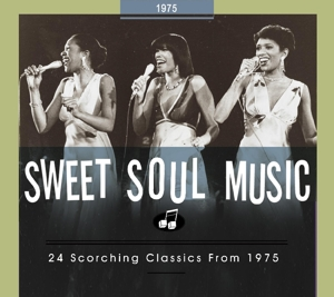 VARIOUS - SWEET SOUL MUSIC.. 1975