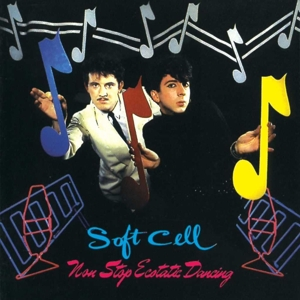 SOFT CELL - NON STOP ECSTATIC DANCING  2016 REI