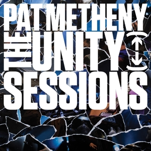METHENY, PAT - UNITY SESSIONS