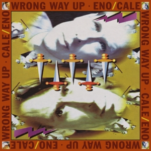 ENO, BRIAN/JOHN CALE - WRONG WAY UP