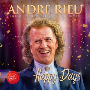 RIEU, ANDRE/STRAUSS ORCHESTRA, JOHANN - HAPPY DAYS