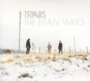 TRAVIS - THE MAN WHO (20TH ANN.ED.)
