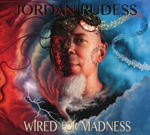 RUDESS, JORDAN - WIRED FOR MADNESS -DIGI-