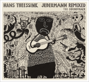 THEESSINK, HANS - JEDERMANN REMIXED. THE SOUNDTRACK