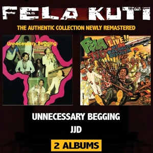 FELA KUTI - JOHNNY JUST DROP (JJD) / UNNECESSAR