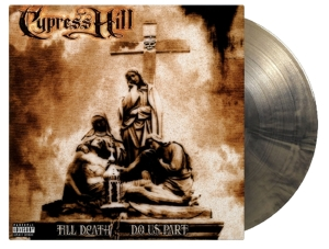 CYPRESS HILL - TILL DEATH DO US.. -CLRD-