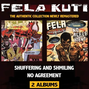 FELA KUTI - SHUFFERING AND SHMILING / NO AGREEM
