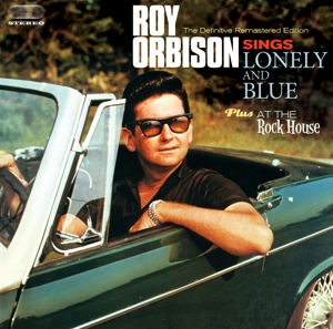 ORBISON, ROY - LONELY AND BLUE + AT THE ROCK HOUSE