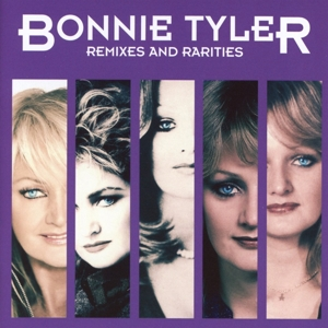 TYLER, BONNIE - REMIXES AND RARITIES -DELUXE-