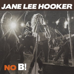 JANE LEE HOOKER - NO B!