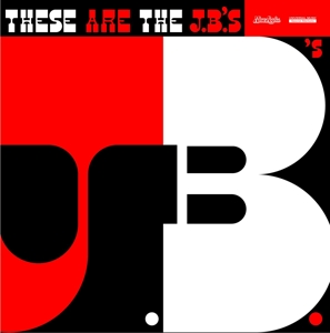 J.B.'S - THESE ARE THE JBS (UNRELEASED SESSION)